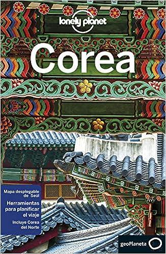 Guía de Corea del Sur en Español (Lonely Planet)