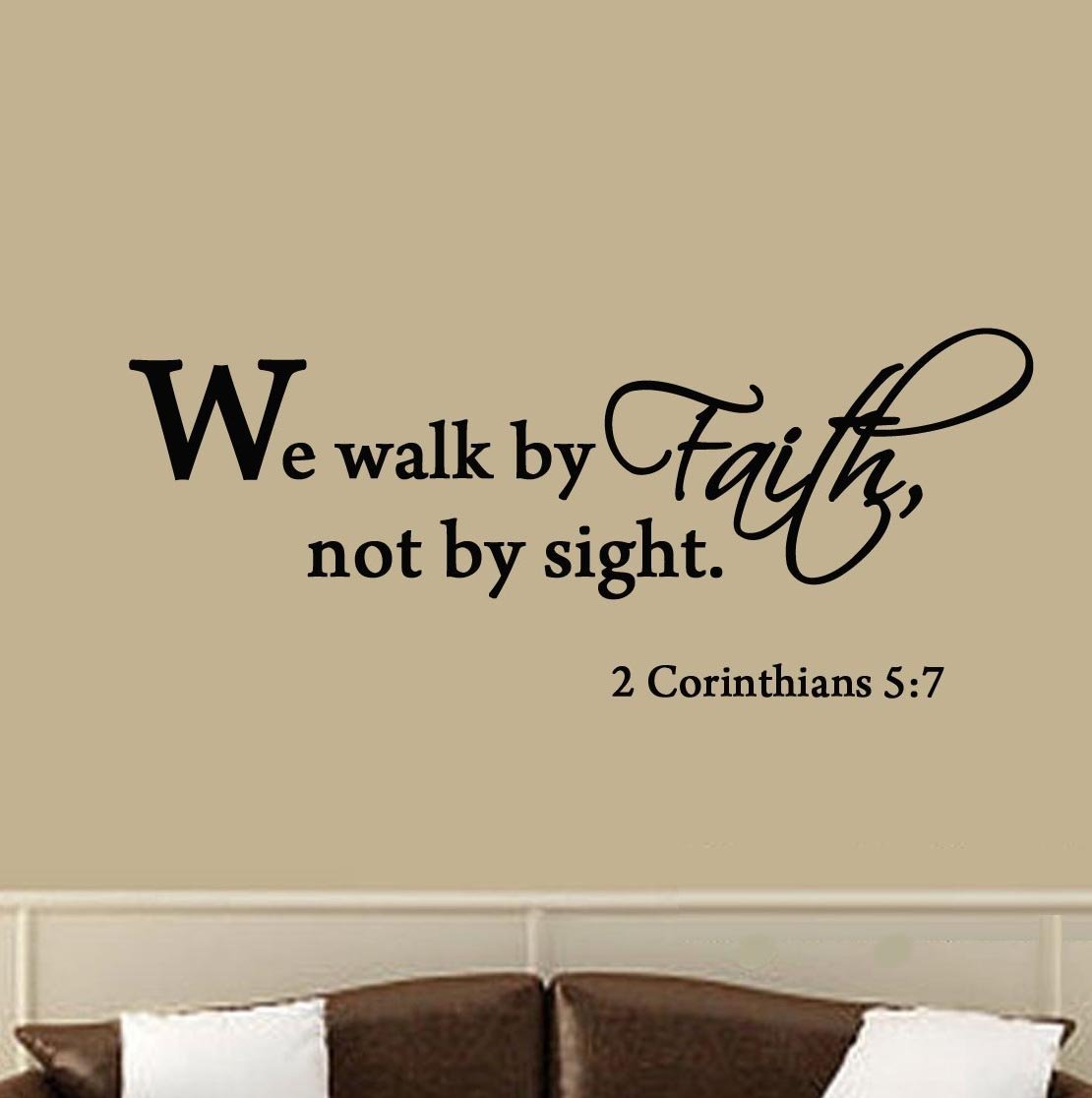 Amazon we walk by faith not by sight 2 corinthians 57 wall amazon we walk by faith not by sight 2 corinthians 57 wall decal quote bible religious scripture wall art sticker home kitchen amipublicfo Choice Image