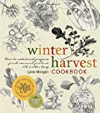Winter Harvest Cookbook, Lane Morgan, 086571679X