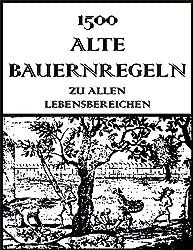 1500 Alte Bauernregeln (German Edition)