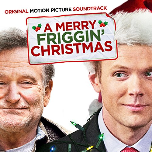 A Merry Friggin' Christmas (2014) Movie Soundtrack