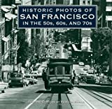 Historic Photos of San Francisco in the 50s, 60s, And 70s, Rebecca Schall, 1596525975