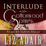 Interlude at Cottonwood Springs | Liz Adair