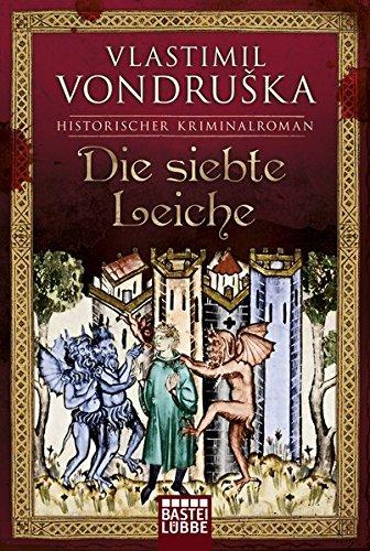 Die siebte Leiche: Historischer Kriminalroman