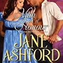 Man of Honour Audiobook by Jane Ashford Narrated by Imogen Church