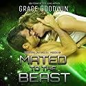 Mated to the Beast: Interstellar Brides, Book 5 Audiobook by Grace Goodwin Narrated by BJ Pottsworth, Audrey Conway