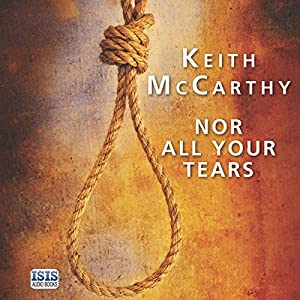 Nor All Your Tears Audiobook