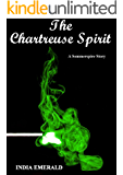 The Chartreuse Spirit: A Sommerspire Story