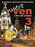 img - for Nuevo Ven 3. Alumno + CD (Spanish Edition) book / textbook / text book