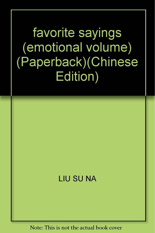 favorite sayings emotional volume paperback liu su na