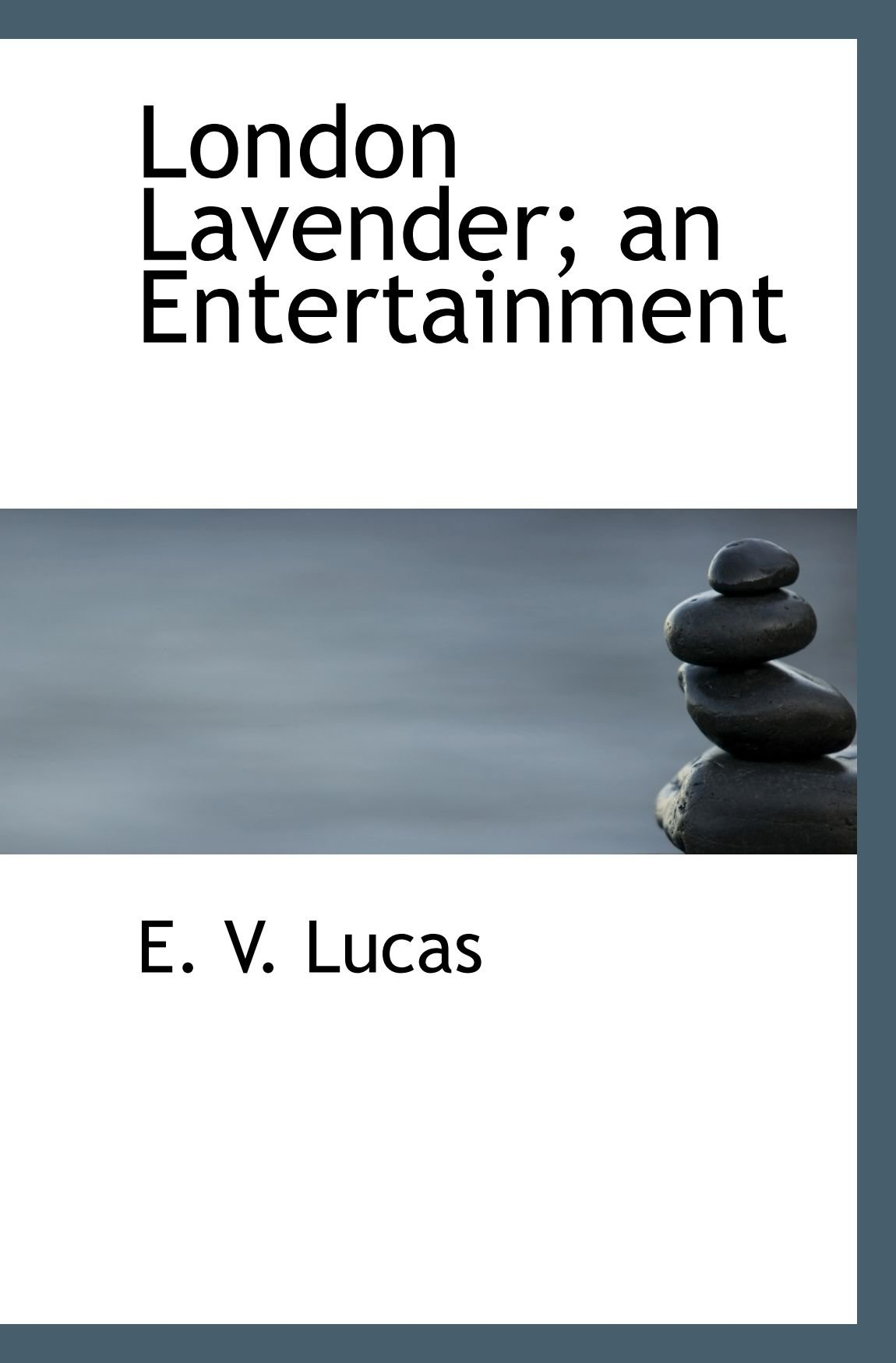London Lavender; an Entertainment pdf