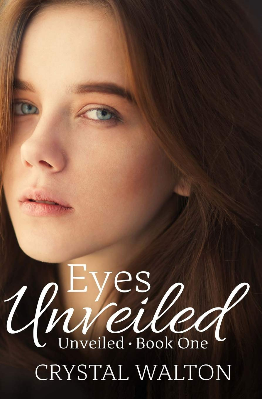 Read Online Eyes Unveiled (Unveiled Series) (Volume 1) PDF
