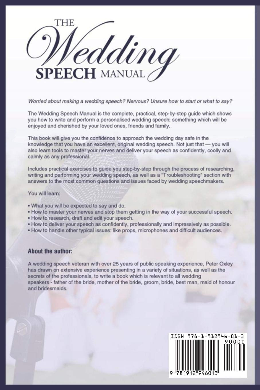 The Wedding Speech Manual: The Complete Guide to Preparing