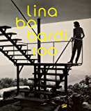 Lina Bo Bardi: Brazil's Alternative Path to Modernism