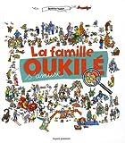 """Afficher """"La famille Oukilé La famille Oukilé s'amuse"""""""