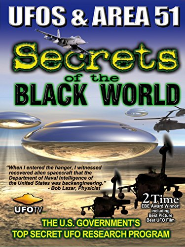Ufos And Area 51   Secrets Of The Black World