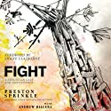 Fight: A Christian Case for Non-Violence Audiobook by Preston Sprinkle, Andrew Rillera Narrated by Kelly Ryan Dolan