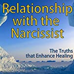 Relationship with the Narcissist: The Truths that Enhance Healing: Transcend Mediocrity, Book 148 | J.B. Snow