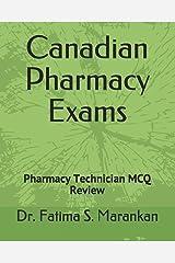 Canadian Pharmacy Exams - Pharmacy Technician MCQ Review 2019: PEBC Pharmacy Technician Exam Paperback