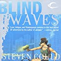 Blind Waves Audiobook by Steven Gould Narrated by Renee Raudman