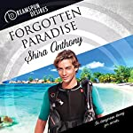 Forgotten Paradise : Dreamspun Desires, Book 32 | Shira Anthony