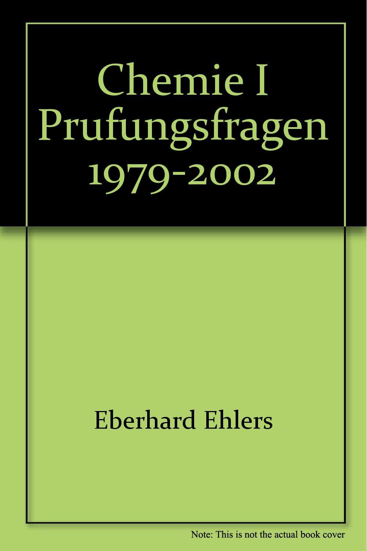 Chemie I Prüfungsfragen 1979-2002
