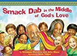 Smack Dab in the Middle of God's Love, Brennan Manning and John Blasé, 1400317134