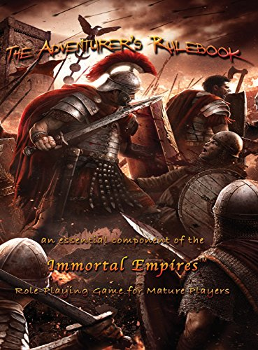 - The Adventurer's Rulebook: an essential component of the Immortal Empires Role-Playing Game for Mature Players