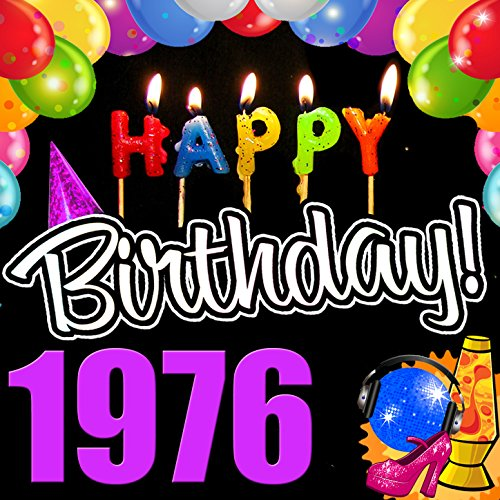 Happy Birthday 1976