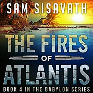 The Fires of Atlantis Audiobook