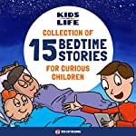 Kids vs. Life: Collection of 15 Bedtime Stories for Curious Children |  Red Cat Reading