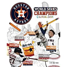 Houston Astros World Series Champions: The Ultimate Baseball Coloring, Activity and Stats Book for Adults and Kids