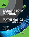 Laboratory Manual Mathematics Class 10th Term - 1 & 2 [Activities|Projects|Viva - Voce] - Combo