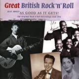 Great British Rock N Roll by Great British Rock 'n' Roll: As Good As It Gets! (2007-02-01)