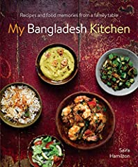 The food of Bangladesh is explored in this evocative new cookbook. Saira presents 100 traditional family dishes full of intriguing spice and flavour, all gorgeously photographed by Ian Garlick.                        Banglades...