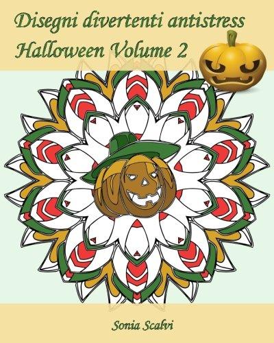 Disegni divertenti antistress - Halloween - Volume 2: 25 disegni per festeggiare Halloween! (Italian Edition) -