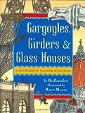 img - for Gargoyles, Girders & Glass Houses book / textbook / text book
