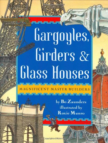 Gargoyles, Girders, and Glass Houses : Magnificent Master