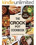 Crock Pot: 1 year of Crock Pot Slow Cooker Recipes. 365 Crock Pot Recipes of all Time (Crock Pot, Crock Pot Recipes, Crock Pot Cookbook, Slow Cooker, Slow ... Cooker Recipes, Slow Cooking, Slow Coo)