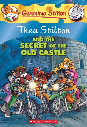 Thea Stilton and the Secret of the Old Castle : 10 (Geronimo Stilton)