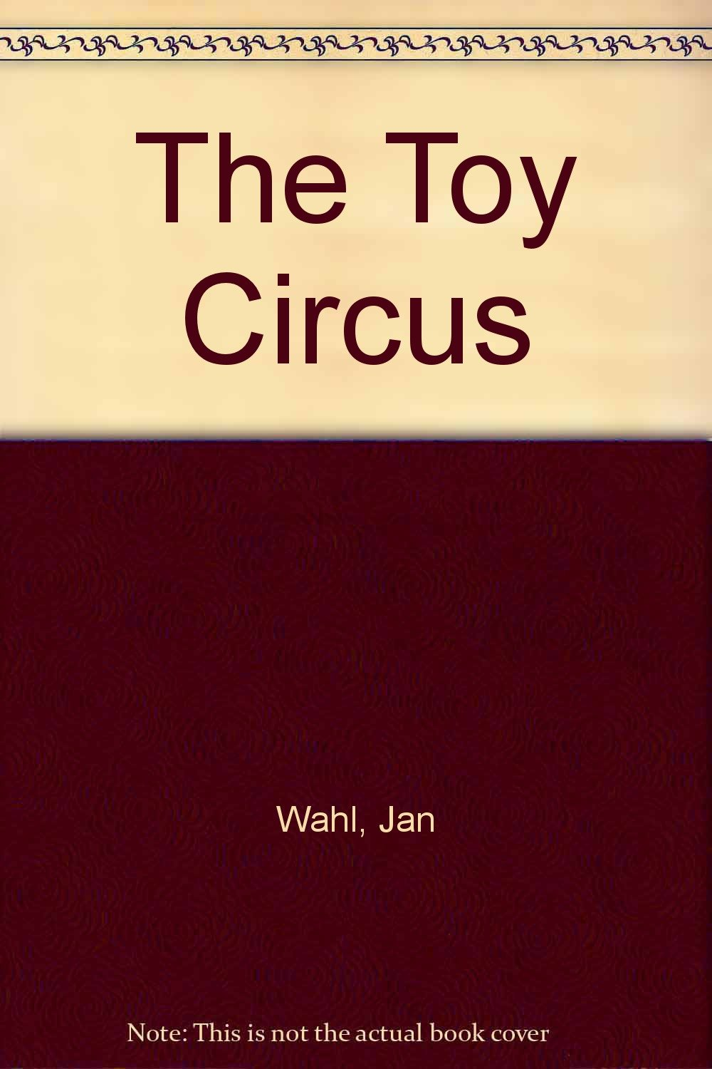 The Toy Circus, Wahl, Jan