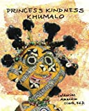 Princess Kindness Khumalo (Book One)