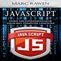 JavaScript: Learn the Fundamentals of JavaScript Computer Programming Language Audiobook by Marc Rawen Narrated by Jared Capper