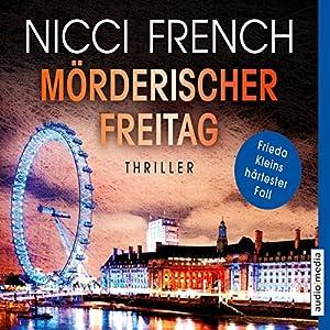 Mörderischer Freitag (Frieda Klein 5) Hörbuch