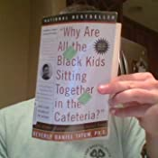 Amazon Com Why Are All The Black Kids Sitting Together In