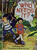 img - for Who Needs It? (Social Studies Connects) book / textbook / text book