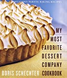 My Most Favorite Dessert Company Cookbook: Delicious Pareve Baking Recipes