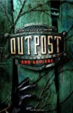 Outpost (The Razorland Trilogy)