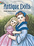 Antique Dolls (Dover Fashion Coloring Book)