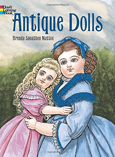 Antique Dolls (Dover Fashion Coloring Book) Antique Collectible Dolls